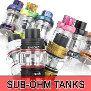 Sub-Ohm Tanks